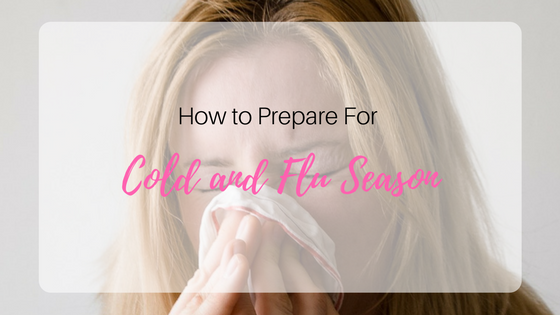 How to prepare for cold and flu season